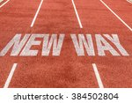 New Way Written On Running Track