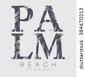 palm beach typography  t shirt... | Shutterstock .eps vector #384670213