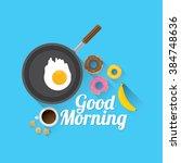 good morning concept. breakfast ... | Shutterstock .eps vector #384748636