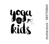 stencil lettering quotes yoga... | Shutterstock . vector #384754864