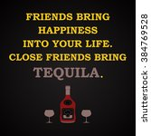 close friends bring tequila  ... | Shutterstock .eps vector #384769528