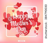 happy mother's day typography... | Shutterstock .eps vector #384790030