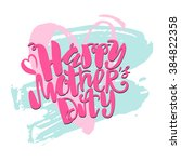 mothers day concept hand... | Shutterstock .eps vector #384822358