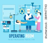 surgery in hospital interior... | Shutterstock .eps vector #384947743