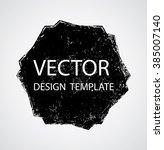 grunge shape. banners ... | Shutterstock .eps vector #385007140