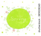 spring green planet with pink... | Shutterstock .eps vector #385028260