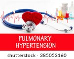 the diagnosis of pulmonary... | Shutterstock . vector #385053160