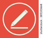 pencil icon  on red background  ... | Shutterstock .eps vector #385103668