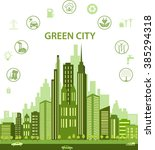 green city concept with... | Shutterstock .eps vector #385294318
