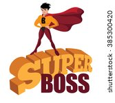 male super boss standing... | Shutterstock .eps vector #385300420