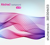 abstract background with smooth ... | Shutterstock .eps vector #385304653