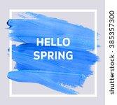 hello spring. mood square...   Shutterstock .eps vector #385357300