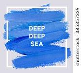 deep deep sea. square acrylic... | Shutterstock .eps vector #385357339