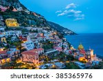 sun set in  positano village at ... | Shutterstock . vector #385365976