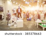 blur of city shopping people... | Shutterstock . vector #385378663