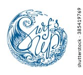 """surf's up "" unique lettering... 