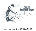 basketball player  particle... | Shutterstock .eps vector #385447198