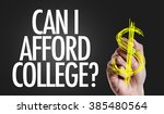 Small photo of Hand writing the text: Can I Afford College?