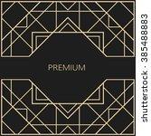 vector geometric frame in art... | Shutterstock .eps vector #385488883