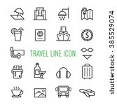 set of travel line icon... | Shutterstock . vector #385529074