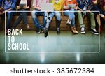 back to school education... | Shutterstock . vector #385672384