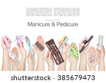 collage of manicure and... | Shutterstock . vector #385679473