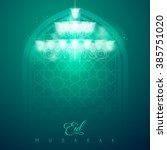 eid mubarak greeting card...   Shutterstock .eps vector #385751020
