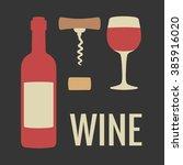 wine icon vector. bottle  glass ...   Shutterstock .eps vector #385916020