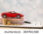 car loan money  banknote on... | Shutterstock . vector #385981588