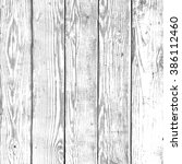 white vintage wood surface | Shutterstock . vector #386112460