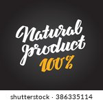 natural product. calligraphic... | Shutterstock .eps vector #386335114