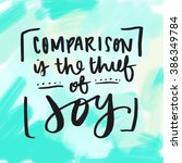 comparison is the thief of joy... | Shutterstock . vector #386349784