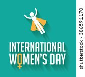 happy international women's day ... | Shutterstock . vector #386591170