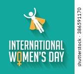happy international women's day ... | Shutterstock . vector #386591170