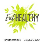 eat healthy. motivational... | Shutterstock .eps vector #386692120