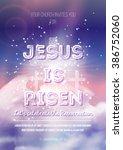he is risen  vector easter... | Shutterstock .eps vector #386752060