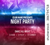 night dance party poster... | Shutterstock .eps vector #386754718