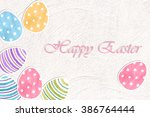 easter eggs colorful watercolor ... | Shutterstock . vector #386764444