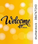 welcome poster inscription on a ... | Shutterstock .eps vector #386767243