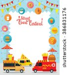street  and fast food  truck ... | Shutterstock .eps vector #386831176