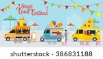 street  and fast food  truck ... | Shutterstock .eps vector #386831188