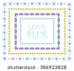 beautiful abstract flower frame.... | Shutterstock .eps vector #386923828