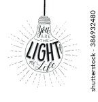 you are the light of my life.... | Shutterstock .eps vector #386932480