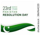 23 march. pakistan day.... | Shutterstock .eps vector #386964220