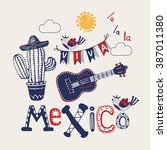 mexico set hand drawn vector... | Shutterstock .eps vector #387011380