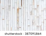 background and texture of... | Shutterstock . vector #387091864