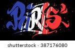 Paris Lettering. Flag Of Franc...