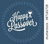 happy passover hand lettering ... | Shutterstock .eps vector #387182728