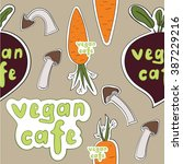 vegan stickers pattern with...   Shutterstock .eps vector #387229216