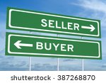 Seller Or Buyer Concept On The...